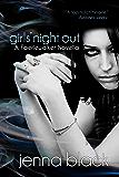 Girls' Night Out (Faeriewalker Book 0)