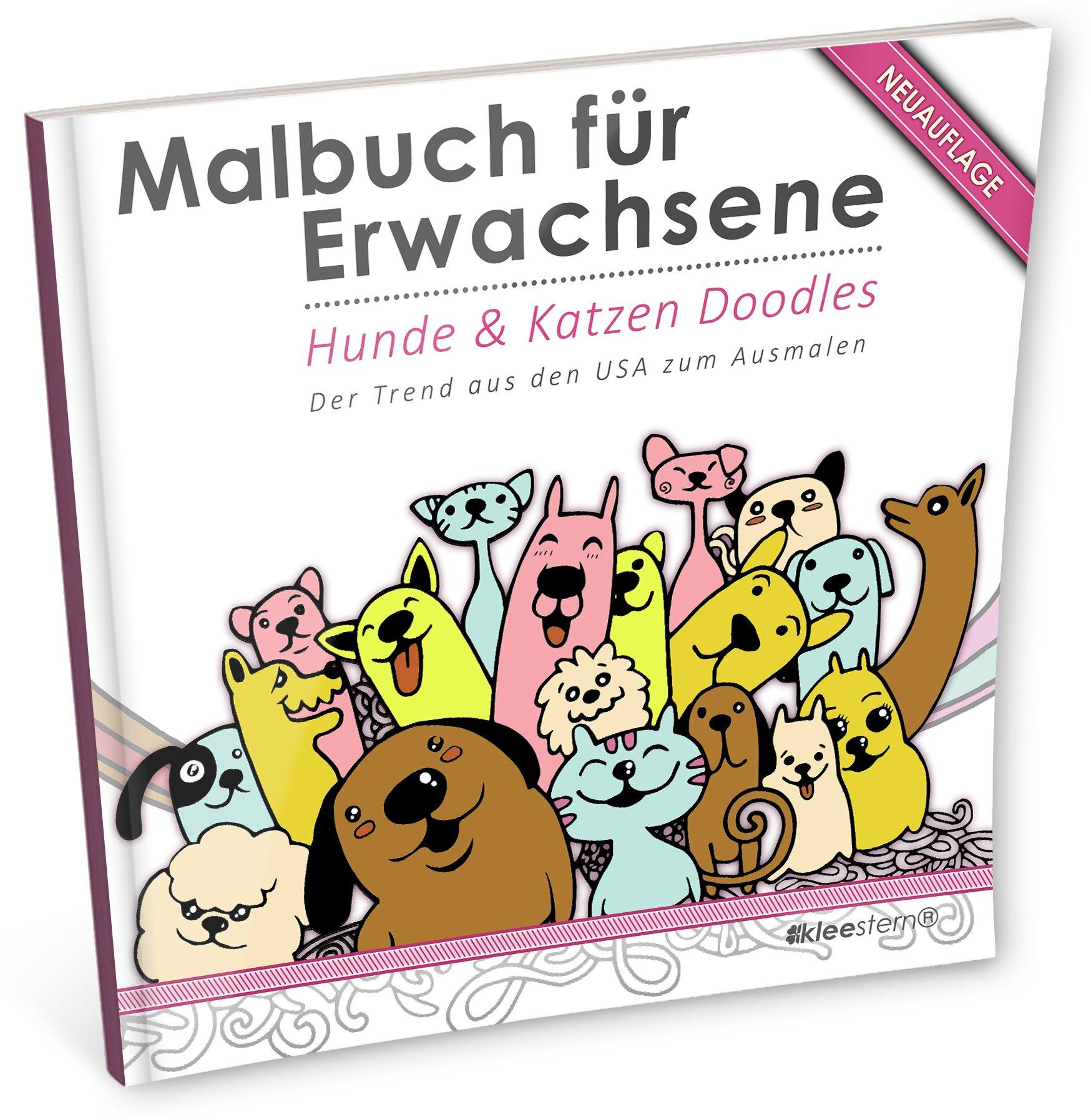 Malbuch für Erwachsene: Hunde & Katzen Doodles (Der Trend aus den USA)