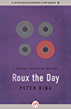 Roux the Day (The Gourmet Detective Mysteries Book 7)