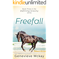 Freefall: Book Three in the Defining Gravity Series