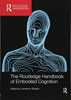 Embodied cognition new problems of philosophy band 9 amazon the routledge handbook of embodied cognition routledge handbooks in philosophy fandeluxe Image collections