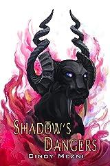 Shadow's Dangers: An Urban Fantasy Romance (The Last Hope Book 1) Kindle Edition