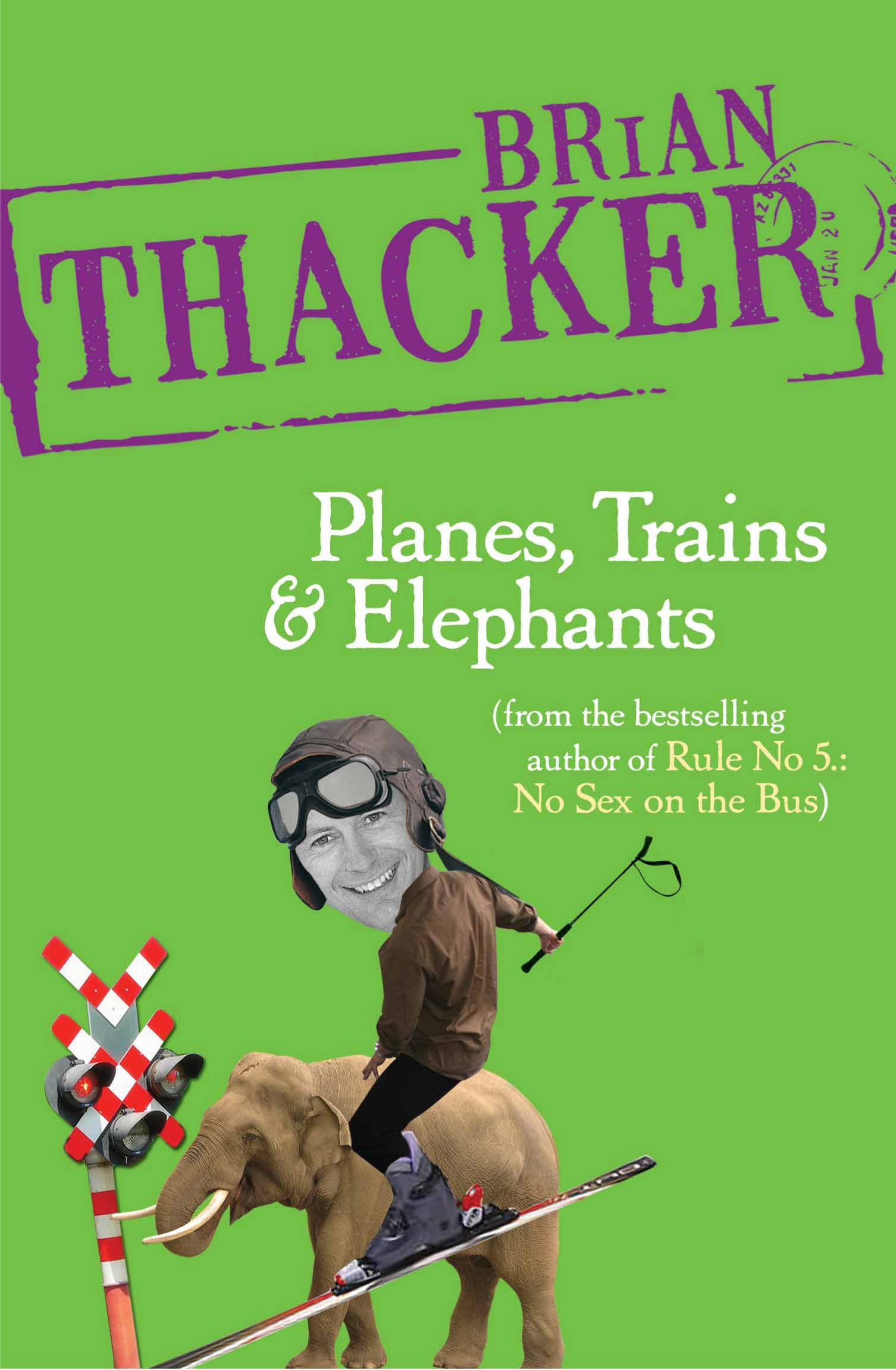 planes, trains and elephants … adventures in India