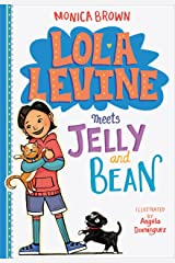 Lola Levine Meets Jelly and Bean Kindle Edition
