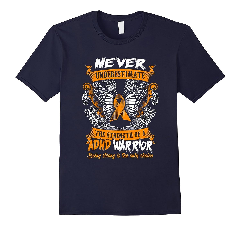 Adhd Awareness T Shirt 2016 - Be Strong-CD