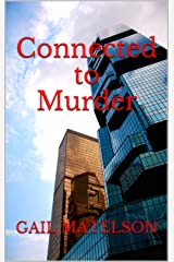 Connected to Murder Kindle Edition