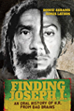 Finding Joseph I: An Oral History of H.R. from Bad Brains