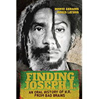 Finding Joseph I: An Oral History of H.R. from Bad Brains book cover
