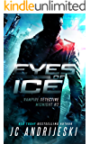 Eyes of Ice: A Science Fiction Vampire Detective Novel (Vampire Detective Midnight Book 2)