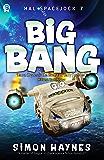 Big Bang: (Book 7 in the Hal Spacejock series)