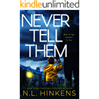 Never Tell Them: A psychological suspense thriller (Domestic Deceptions Collection)