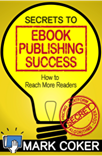 Self publishing books 101 a step by step guide to publishing your secrets to ebook publishing success smashwords guides 3 fandeluxe Choice Image