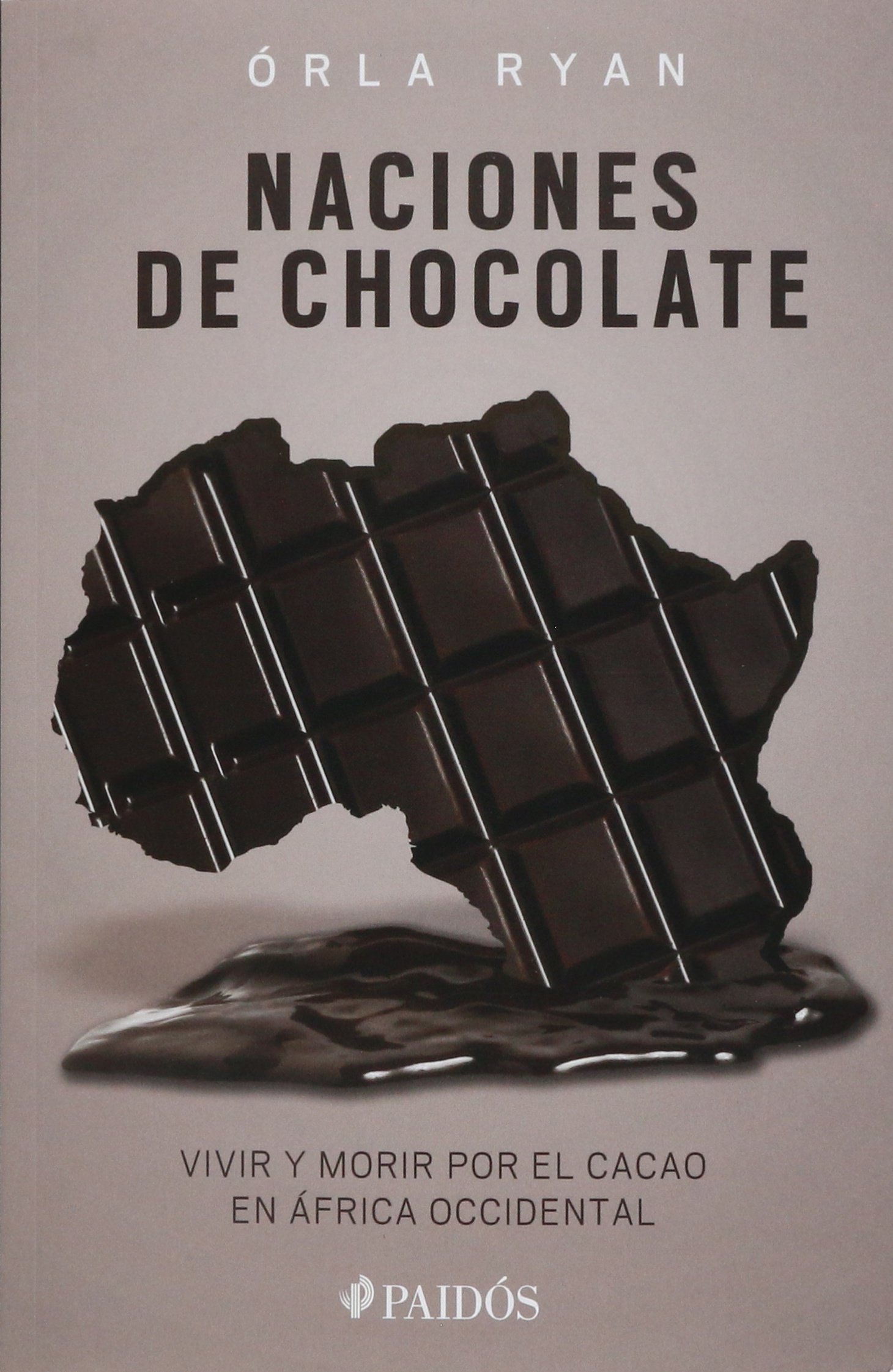 Naciones de chocolate: Vivir y morir por el cacao en África occidental