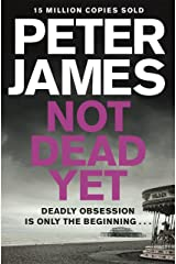 Not Dead Yet (Roy Grace series Book 8) Kindle Edition