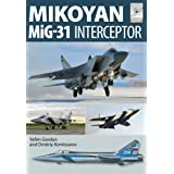 Mikoyan MiG-31: Interceptor (FlightCraft Book 8)