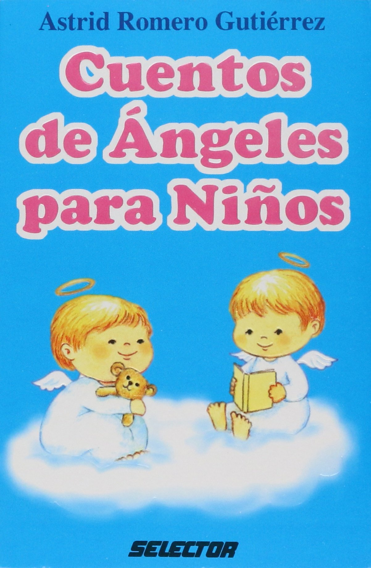 Cuentos De Angeles Para Ninos/Stories of Angels for Kids