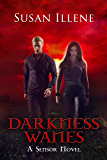 Darkness Wanes: Book 6 (Sensor Series) (English Edition)