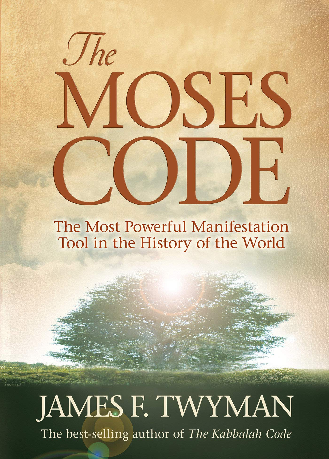 4d8d681cdeeb30 The Moses Code  The Most Powerful Manifestation Tool in the History of the  World  Amazon.de  James F. Twyman  Fremdsprachige Bücher
