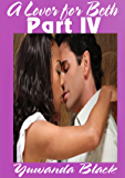 A Lover for Beth: Part IV: A Multicultural Romance