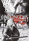 Vikingos: Una guía histórica de la serie de History Channel