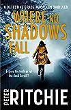 Where No Shadows Fall (Detective Grace Macallan) (English Edition)