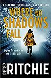 Where No Shadows Fall (Detective Grace Macallan)