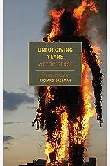Unforgiving Years Kindle Edition