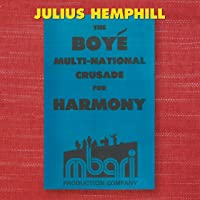 The Boy&eacute Multi-National Crusade For Harmony