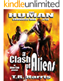 A Clash of Aliens (The Human Chronicles Book 13)