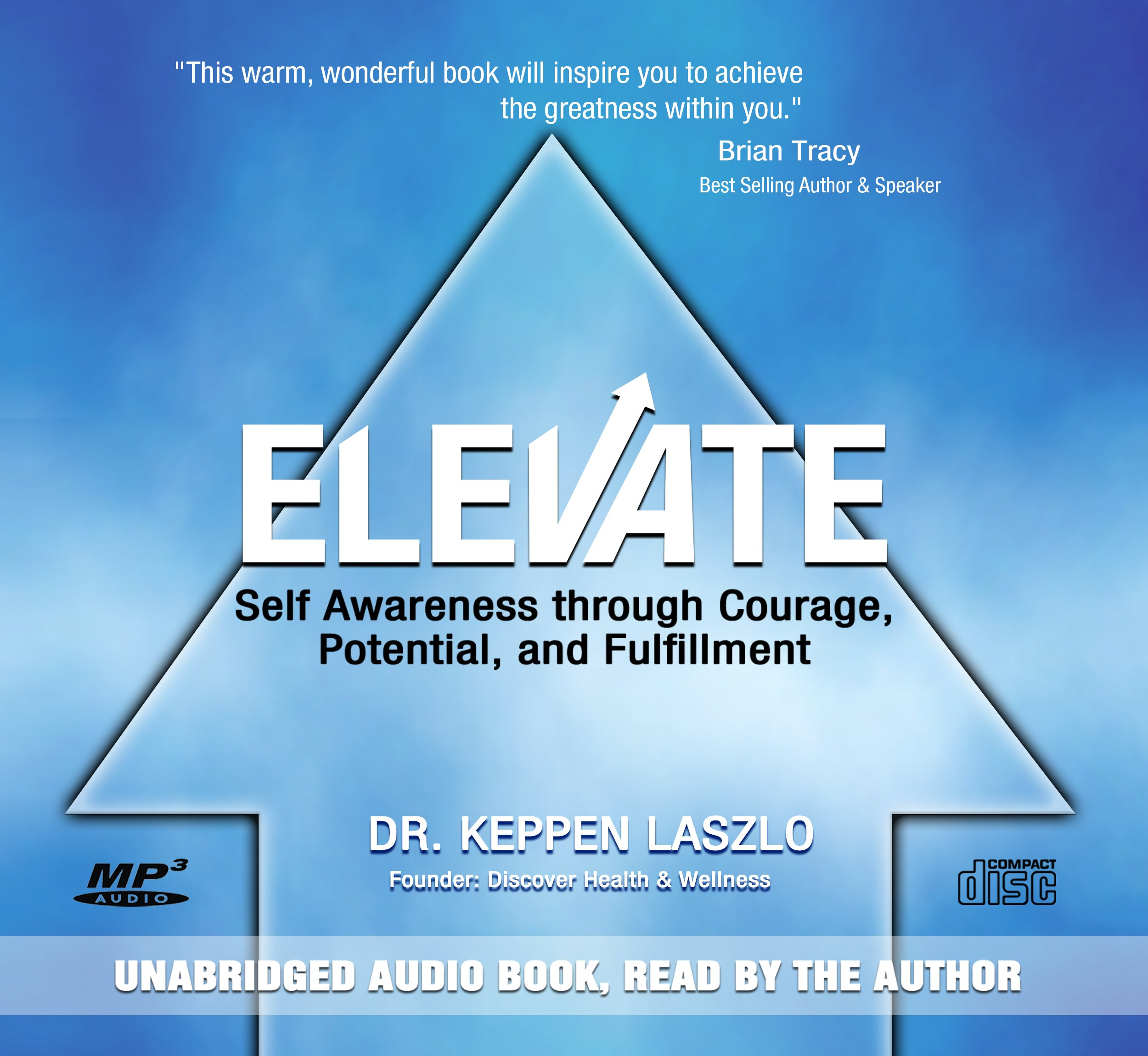 Elevate: Self Awareness through Courage, Potential, and Fulfillment ...