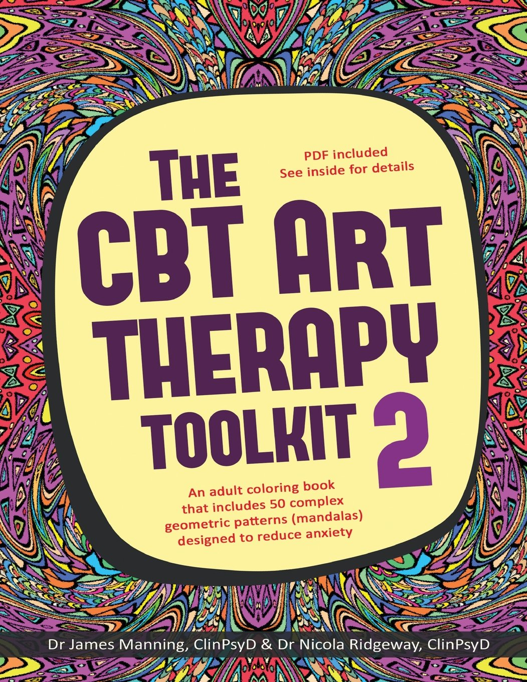 Amazon.com: The CBT Art Therapy Toolkit 2 (Mandalas): An adult coloring book  that includes 50 complex geometric patterns (mandalas) designed to reduce  ...
