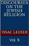 DISCOURSES on the Jewish Religion: Vol. 9