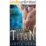 A Nereid for the Titan (TITANS Book 1)