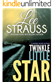 Twinkle Little Star: A Marlow and Sage Mystery (A Nursery Rhyme Mystery Book 4)
