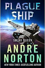 Plague Ship (Solar Queen Book 2) Kindle Edition