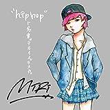 """""""hiphop""""ト名乗ッテモイイデスカ"""