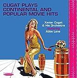 Cugat Plays Continental & Popular Movie Hits