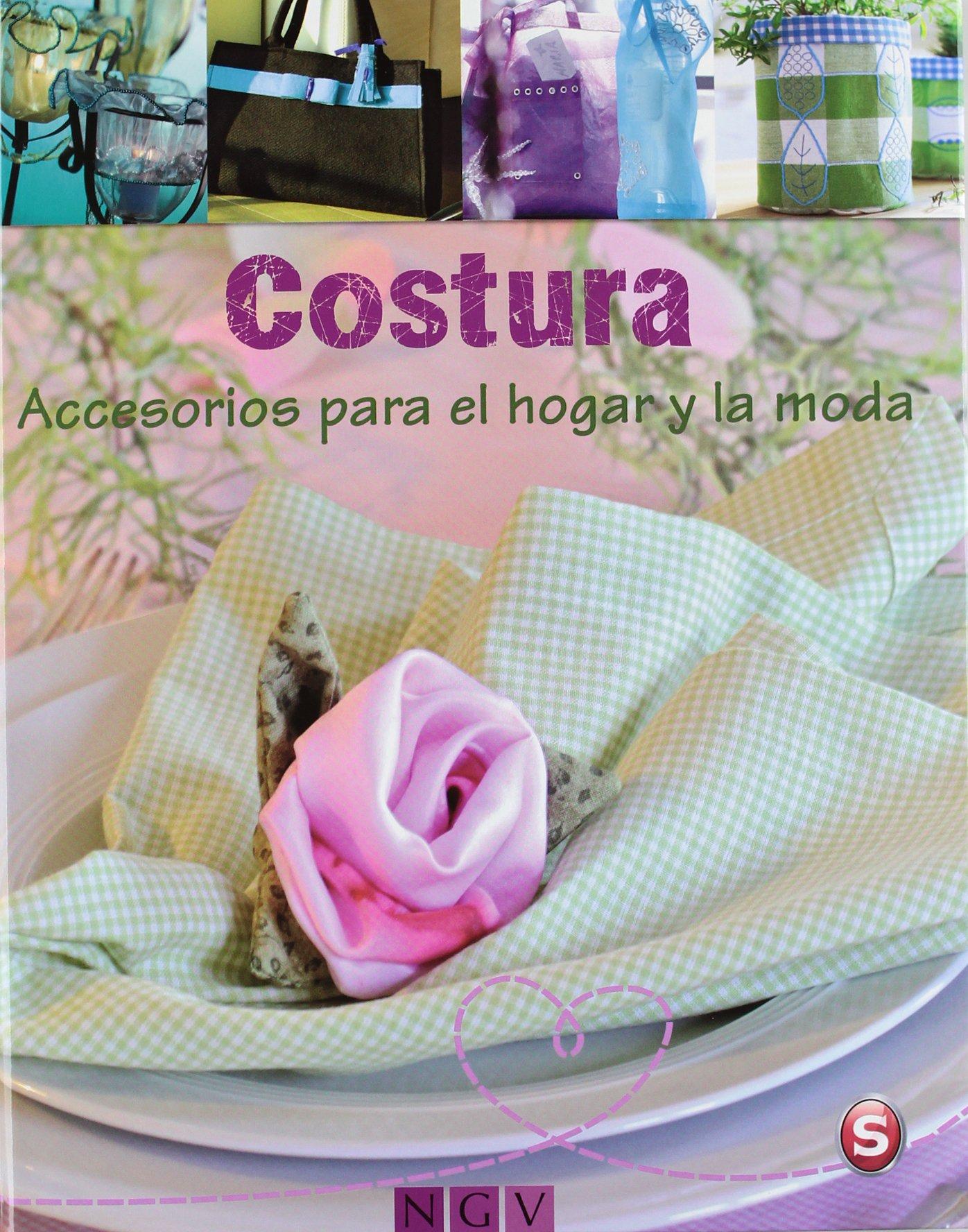 COSTURA:ACCESORIOS HOGAR Y MODA (Castilian) Paperback – 2013