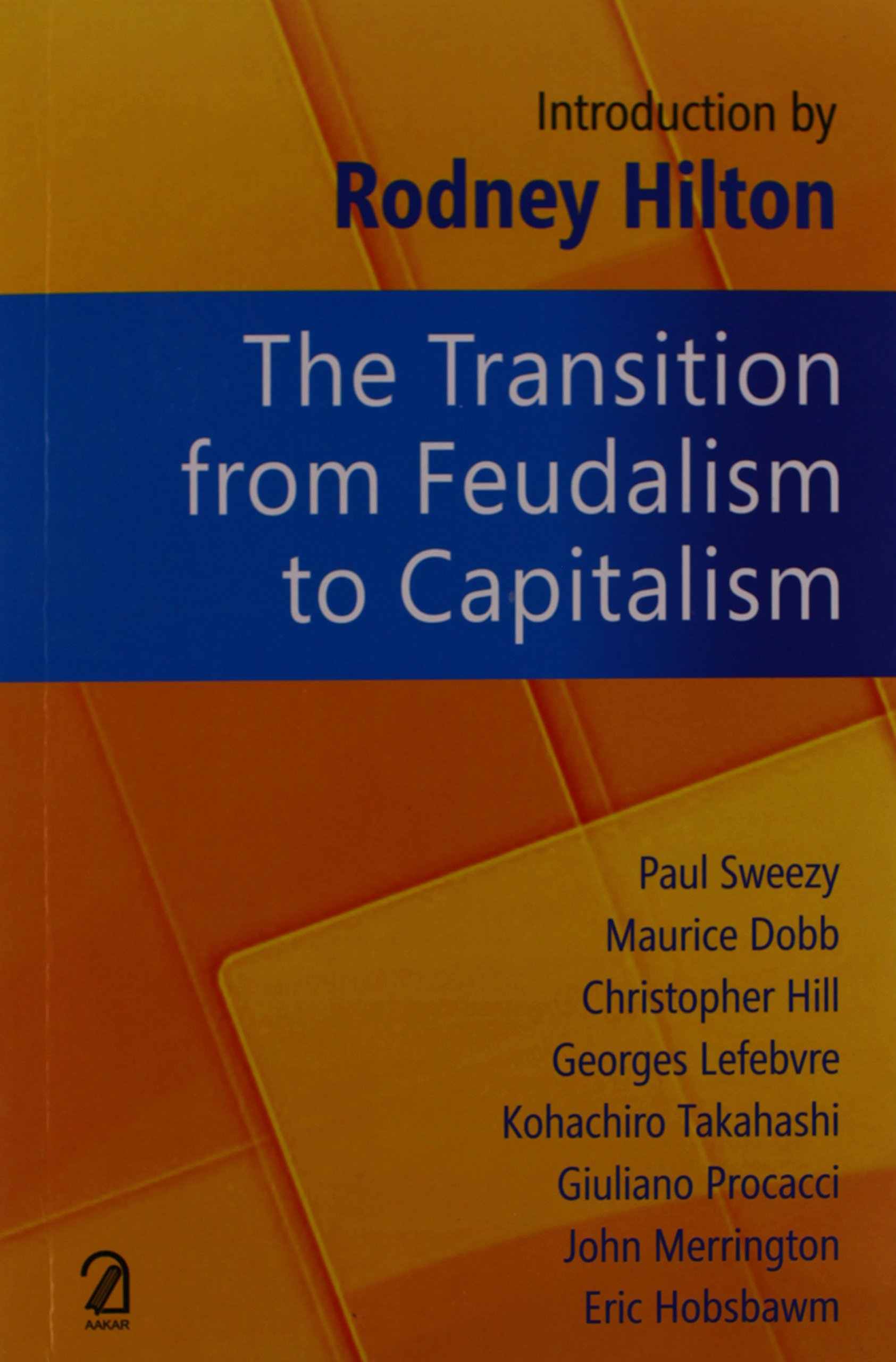 factors for transition from feudalism to capitalism