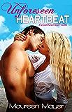 Unforeseen Heartbeat (Second Chances #2) (Second Chances Series)