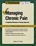Managing Chronic Pain: A Cognitive-Behavioral
