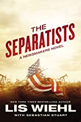 The Separatists (A Newsmakers Novel Book 3) Kindle Edition
