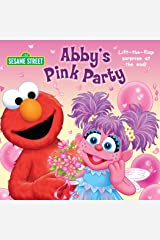 Abby's Pink Party (Sesame Street) Board book