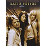 Dixie Chicks - Live: Top of the World Tour