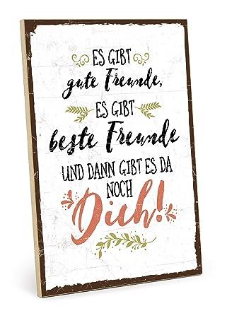 TypeStoff Holzschild mit Spruch – Gute Freunde, Beste Freunde UND