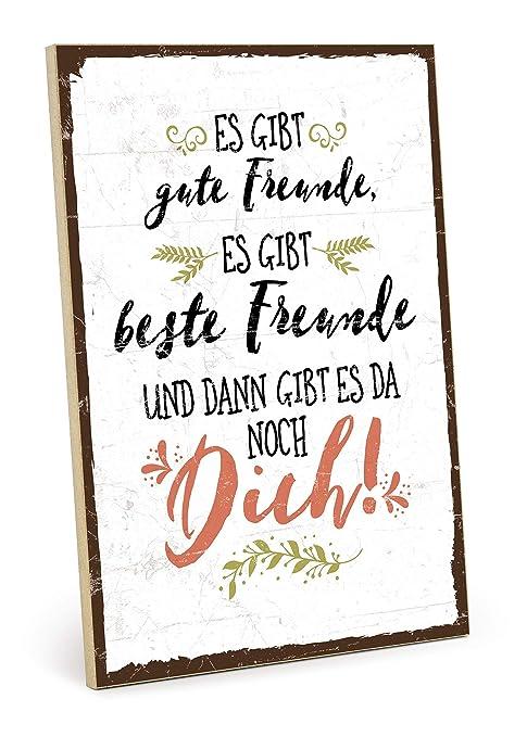 Typestoff Holzschild Mit Spruch Gute Freunde Beste Freunde Und Du Im Vintage Look Mit Zitat Als Geschenk Und Dekoration Zum Thema Freundschaft