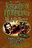 Forgotten Horrors Vol. 3: Dr. Turner's House of Horrors (Volume 3)