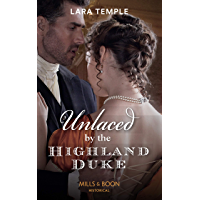 Unlaced By The Highland Duke (Mills & Boon Historical) (The Lochmore Legacy, Book 2) (English Edition)
