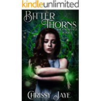Bitter Thorns (The Entwined Book 1)