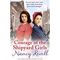 Courage of the Shipyard Girls: Shipyard Girls 6